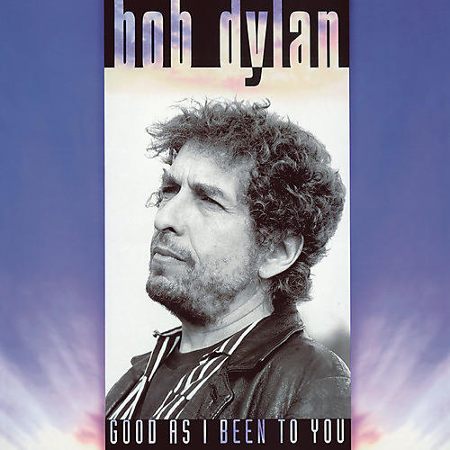 Alliance Bob Dylan - Good As I Been To You thumbnail