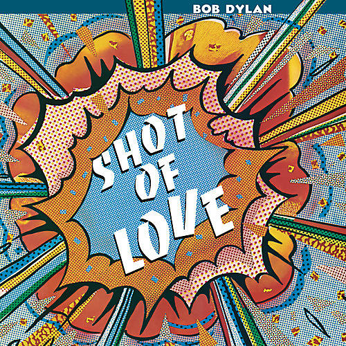 Alliance Bob Dylan - Shot Of Love thumbnail