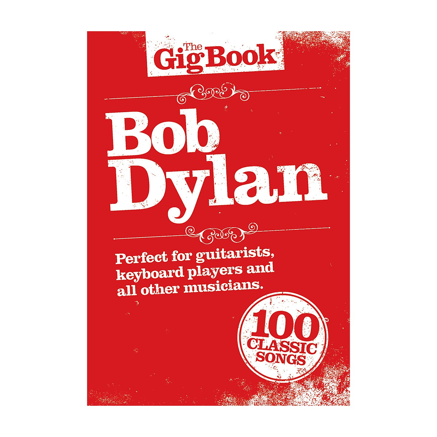 Music Sales Bob Dylan - The Gig Book Lead Sheets: Melody line, lyrics and chord symbols Series Softcover by Bob Dylan thumbnail