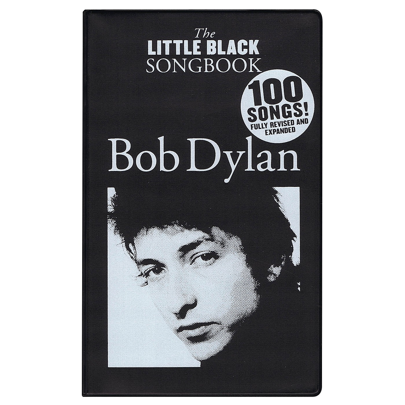 Wise Publications Bob Dylan - The Little Black Songbook The Little Black Songbook Series Softcover Performed by Bob Dylan thumbnail