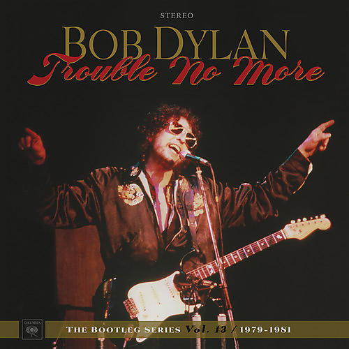 Alliance Bob Dylan - Trouble No More: The Bootleg Series, Vol. 13 / 1979-1981 thumbnail
