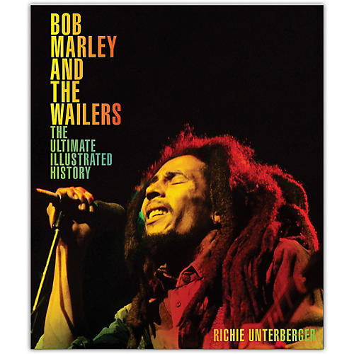Hal Leonard Bob Marley and the Wailers - The Ultimate Illustrated History thumbnail