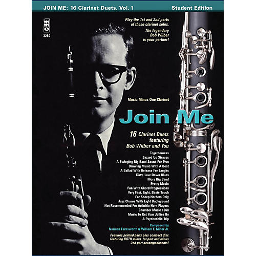 Music Minus One Bob Wilbur - Join Me: 16 Clarinet Duets Music Minus One Series BK/CD Performed by Bob Wilbur thumbnail