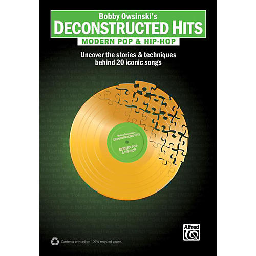 Alfred Bobby Owsinski's Deconstructed Hits: Modern Pop & Hip-Hop Book thumbnail