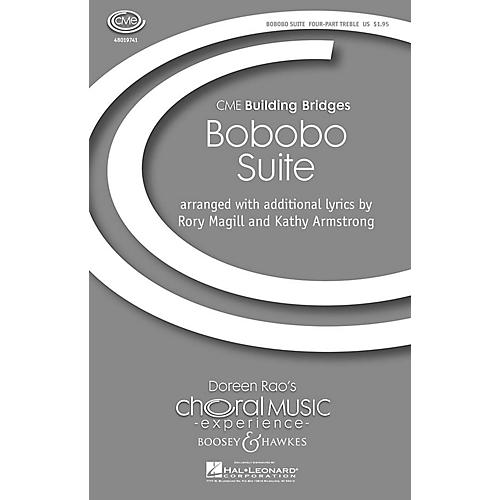 Boosey and Hawkes Bobobo Suite (CME Building Bridges) 4 Part Treble A Cappella composed by Rory Magill thumbnail