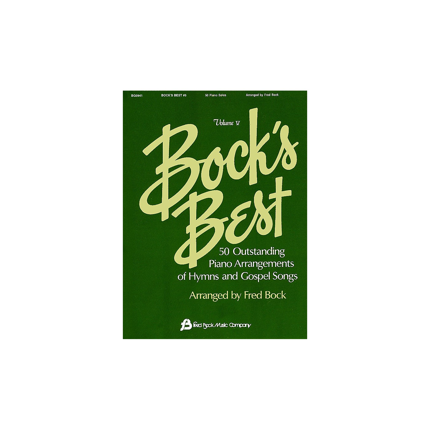 Fred Bock Music Bock's Best - Volume 5 Fred Bock Publications Series thumbnail