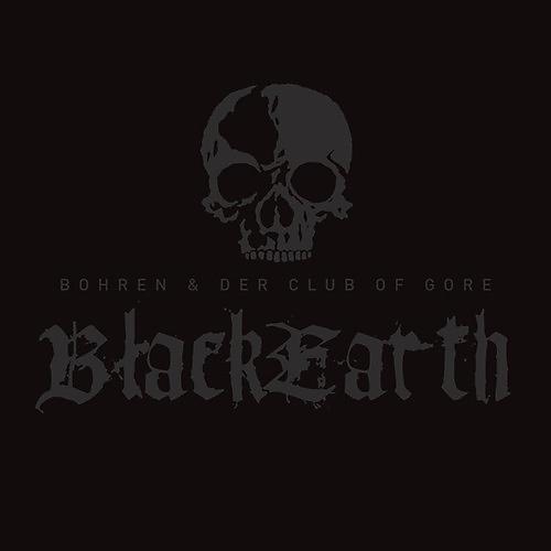 Alliance Bohren & der Club of Gore - Black Earth thumbnail