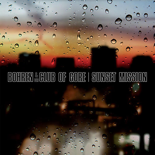 Alliance Bohren & der Club of Gore - Sunset Mission thumbnail