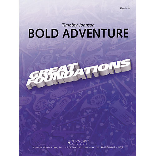 Curnow Music Bold Adventure (Grade 0.5 - Score and Parts) Concert Band Level .5 Composed by Timothy Johnson thumbnail