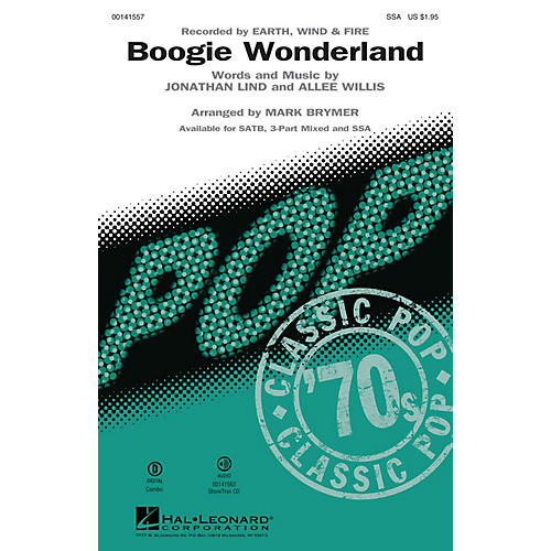 Hal Leonard Boogie Wonderland SSA by Earth, Wind and Fire arranged by Mark Brymer thumbnail