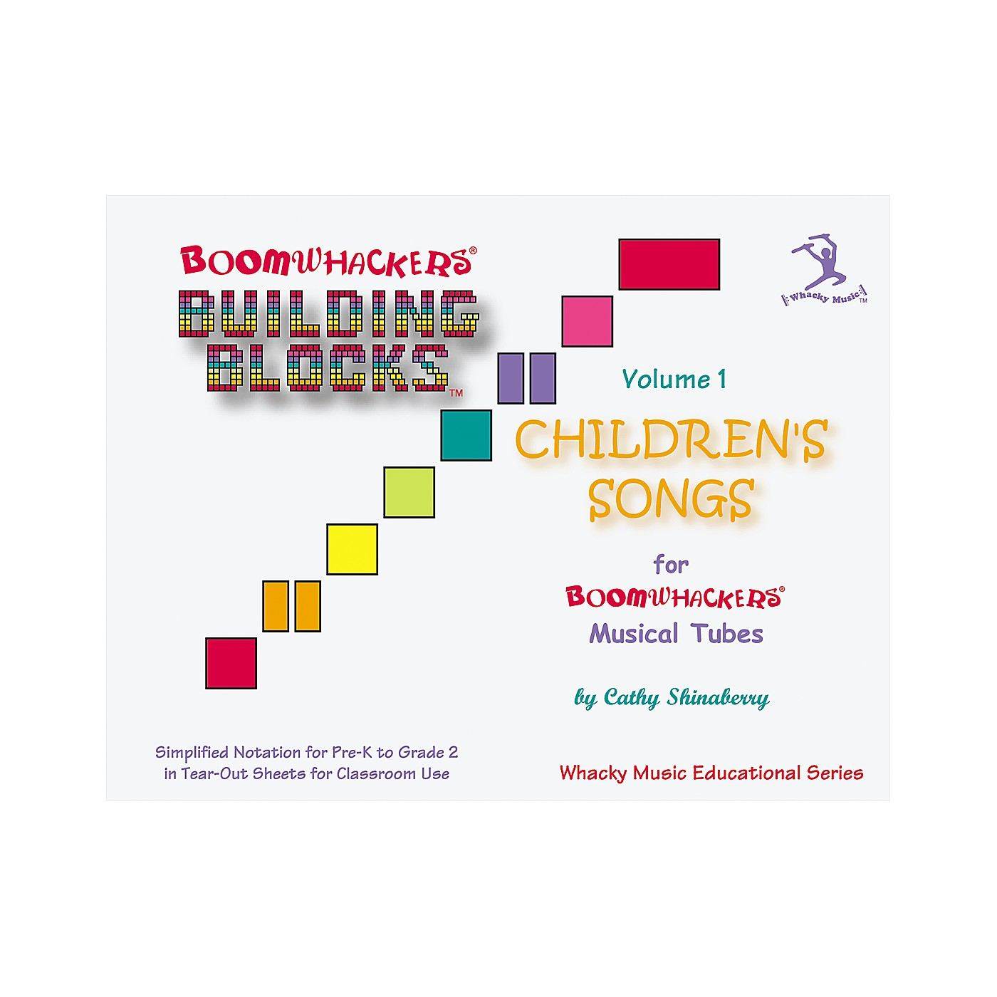 Boomwhackers Boomwhackers Building Blocks Children's Songs Volume 1 Book thumbnail