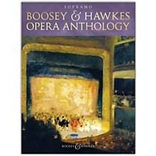 Boosey and Hawkes Boosey & Hawkes Opera Anthology - Soprano Voice