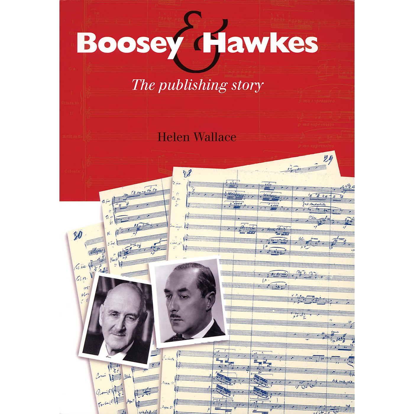 Boosey and Hawkes Boosey & Hawkes (The Publishing Story) Boosey & Hawkes Scores/Books Series Softcover by Helen Wallace thumbnail