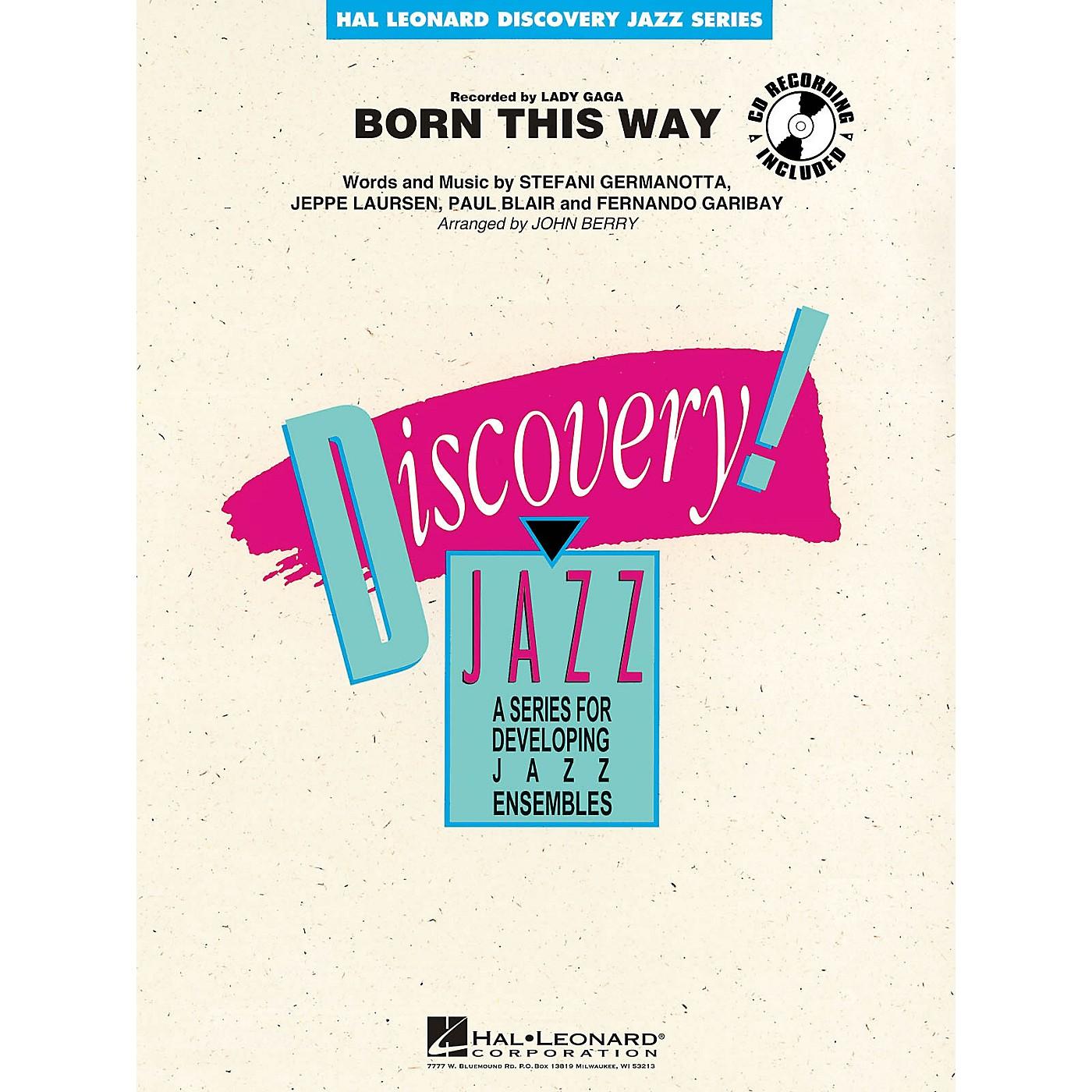 Hal Leonard Born This Way Jazz Band Level 1-2 by Lady Gaga Arranged by John Berry thumbnail