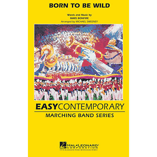 Hal Leonard Born to Be Wild Marching Band Level 2 Arranged by Michael Sweeney thumbnail