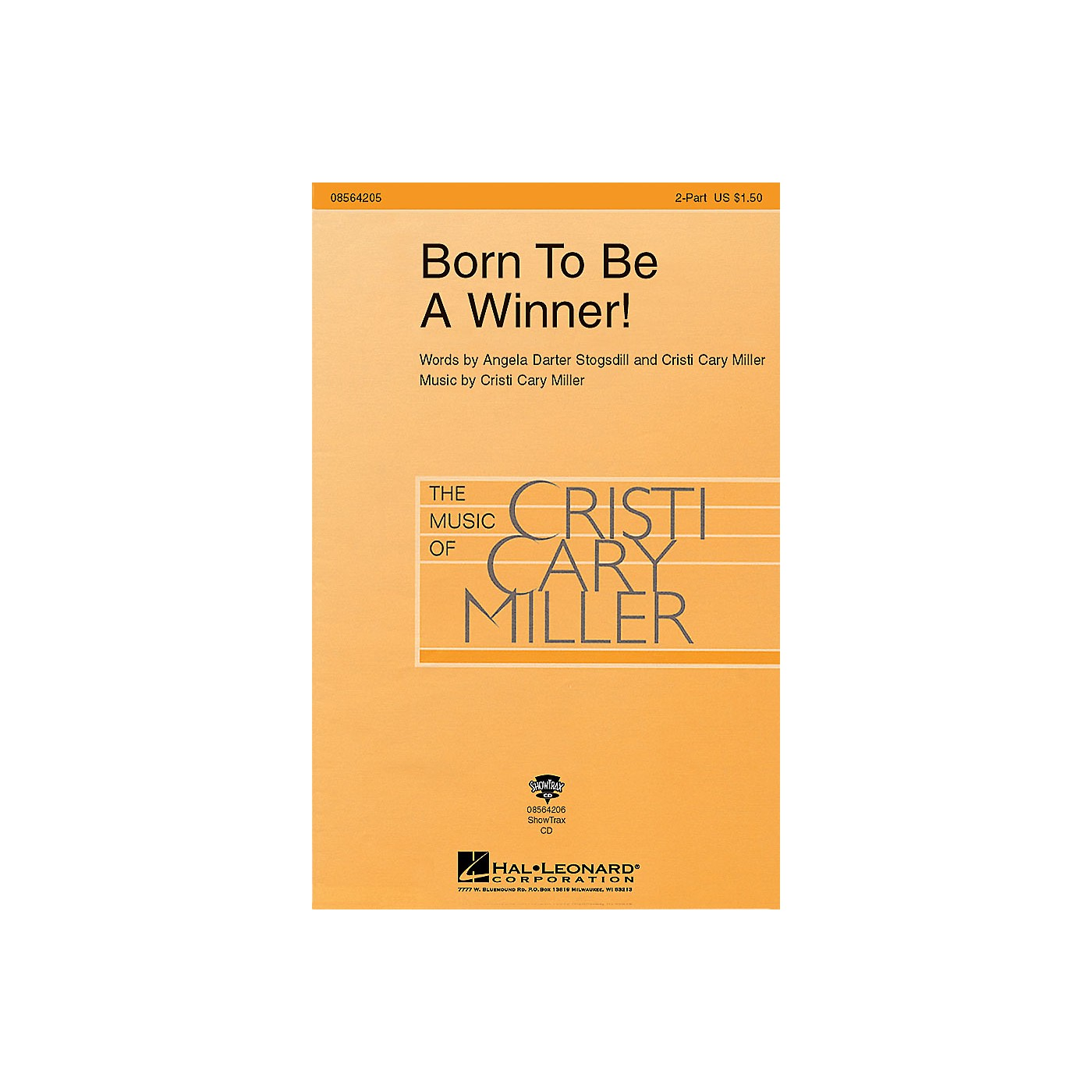 Hal Leonard Born to Be a Winner! 2-Part composed by Cristi Cary Miller thumbnail