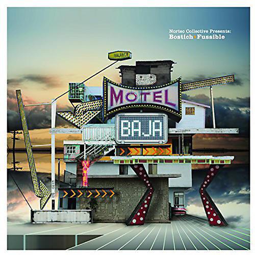 Alliance Bostich + Fussible - Motel Baja thumbnail