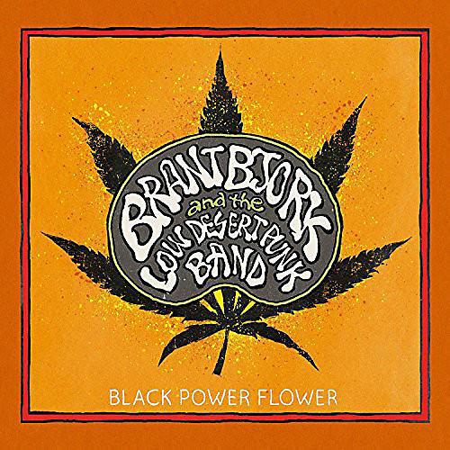 Alliance Brant Bjork - Black Power Flower thumbnail