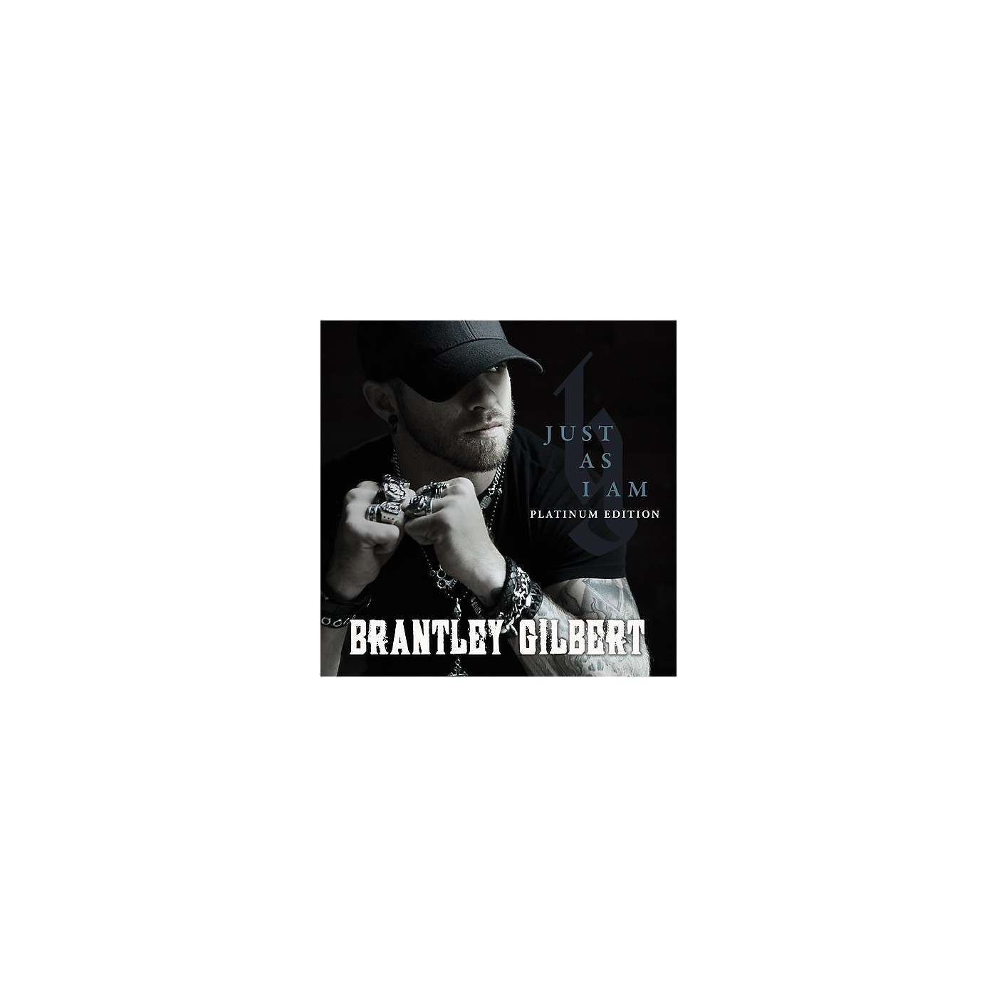 Alliance Brantley Gilbert - Just As I Am: Platinum Edition (CD) thumbnail