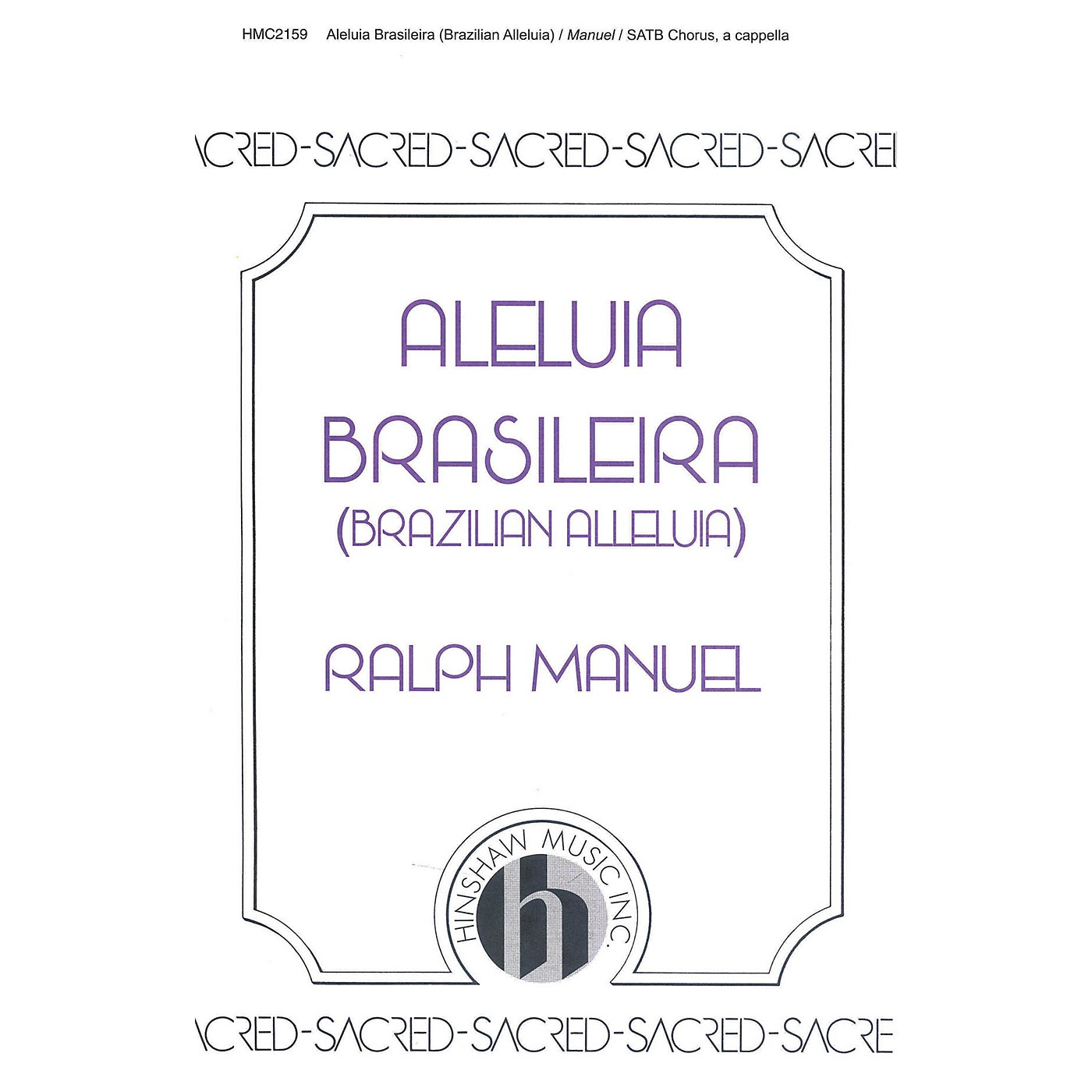 Hinshaw Music Brazilian Alleluia (Aleliua Braseleira) SATB composed by Ralph Manuel thumbnail