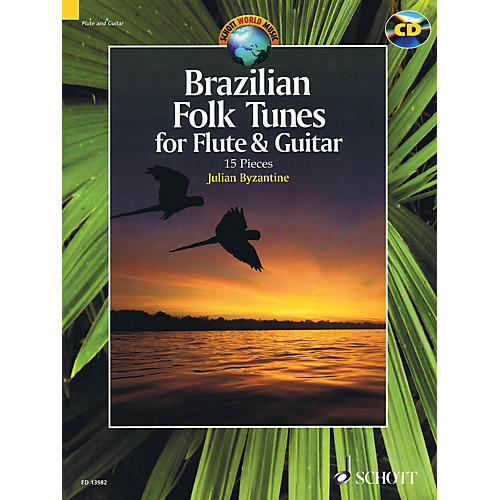 Schott Brazilian Folk Tunes For Flute & Guitar (15 Pieces) Ensemble Series Softcover with CD by Julian Byzantine thumbnail