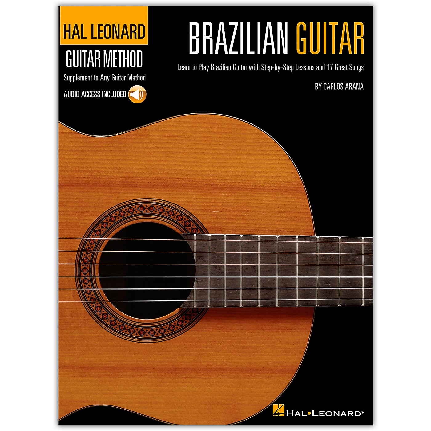 Hal Leonard Brazilian Guitar Method -  Step-by-Step Lessons and 17 Great Songs (Book/Online Audio) thumbnail