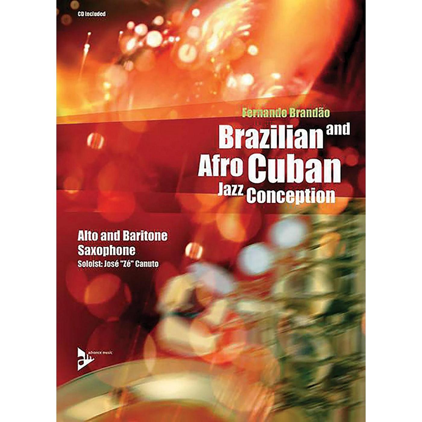 ADVANCE MUSIC Brazilian and Afro-Cuban Jazz Conception: Alto and Baritone Saxophone Book & CD thumbnail