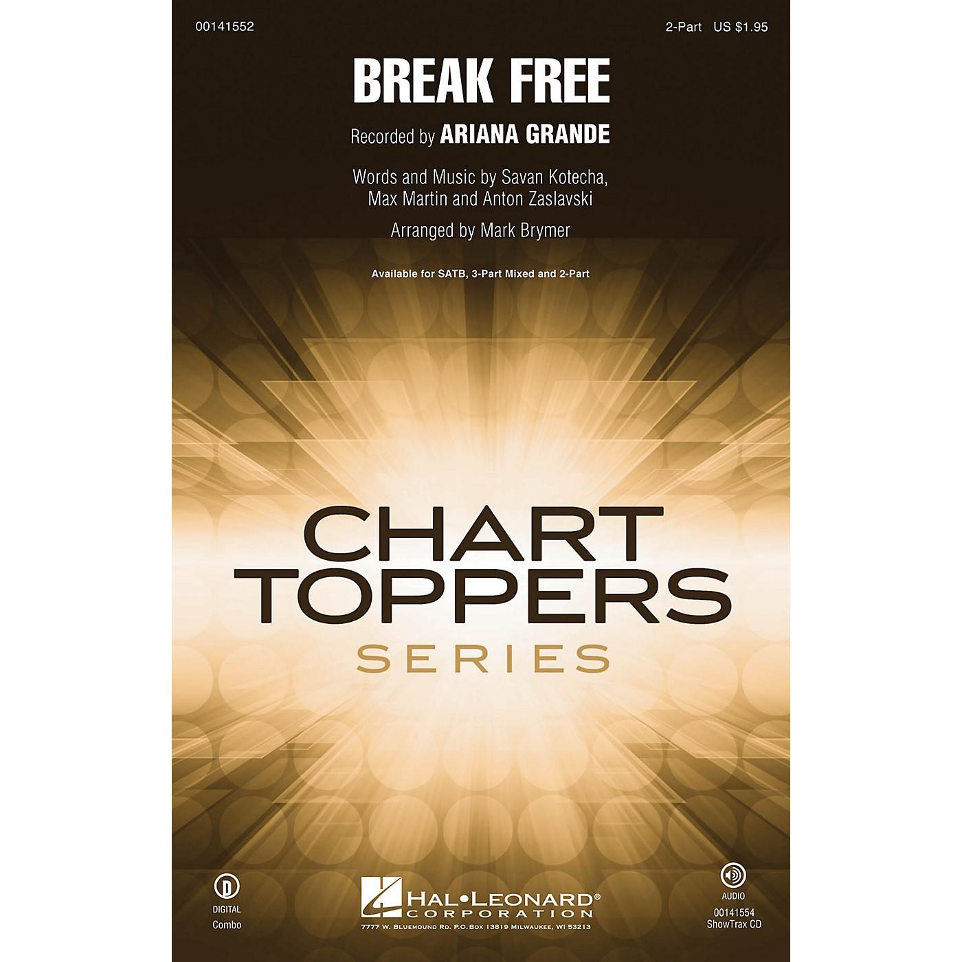 Hal Leonard Break Free 2-Part by Ariana Grande arranged by Mark Brymer thumbnail