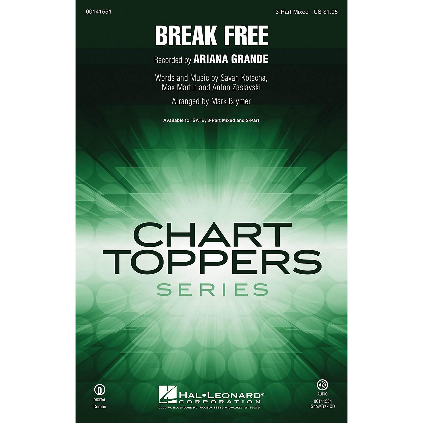 Hal Leonard Break Free 3-Part Mixed by Ariana Grande arranged by Mark Brymer thumbnail