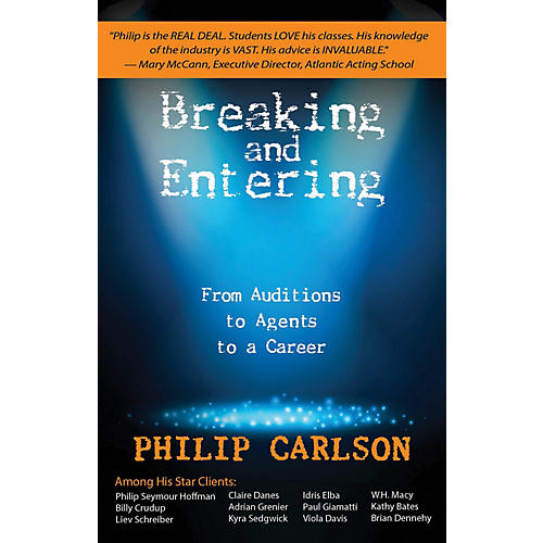 Opus Breaking and Entering: A Manual for the Working Actor Book Series Softcover Written by Philip Carlson thumbnail