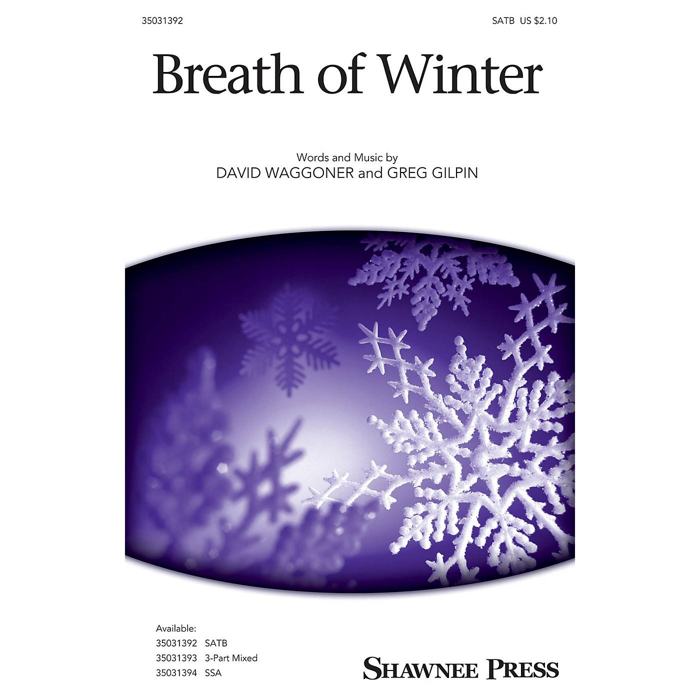 Shawnee Press Breath of Winter SATB composed by David Waggoner thumbnail