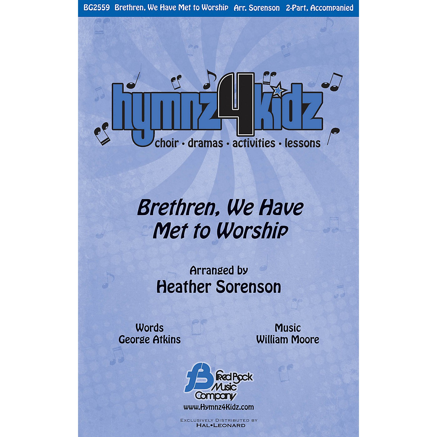 Fred Bock Music Brethren, We Have Met to Worship (Hymnz 4 Kidz Series) 2-Part arranged by Heather Sorenson thumbnail