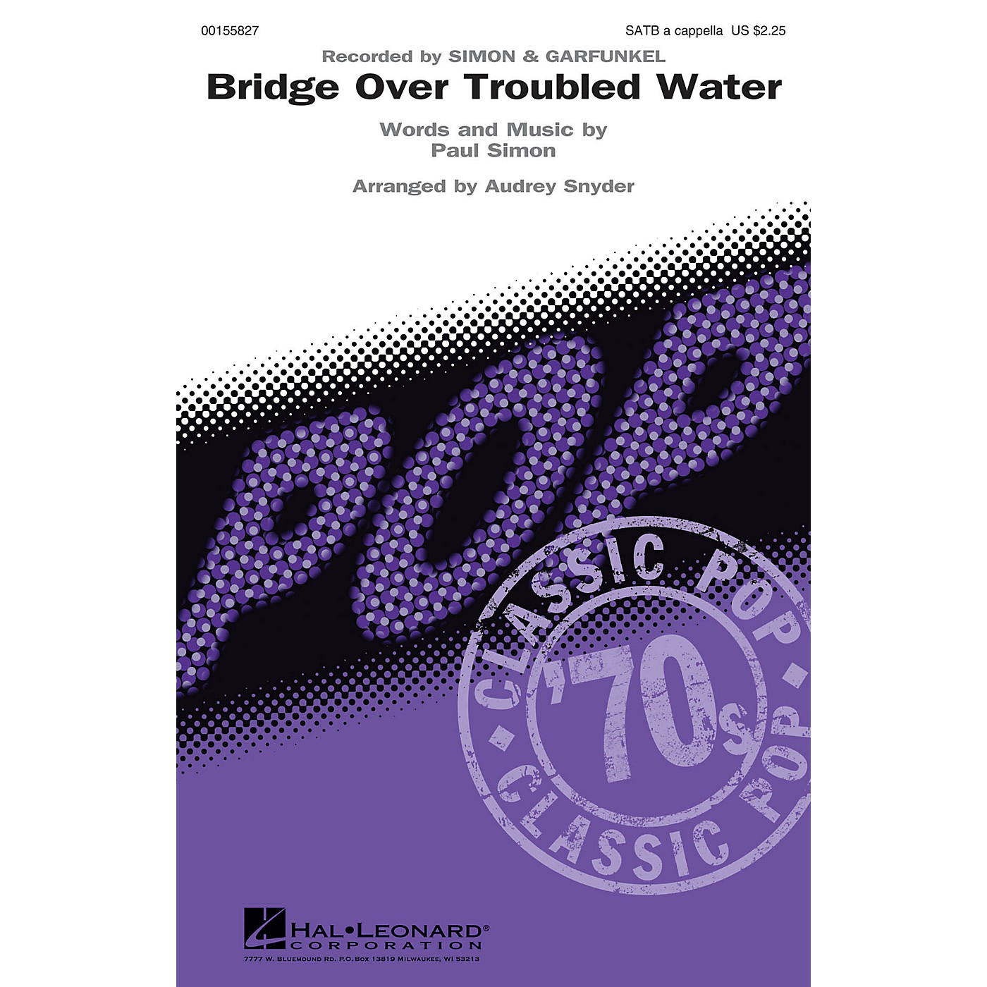 Hal Leonard Bridge Over Troubled Water SATB a cappella by Simon & Garfunkel arranged by Audrey Snyder thumbnail
