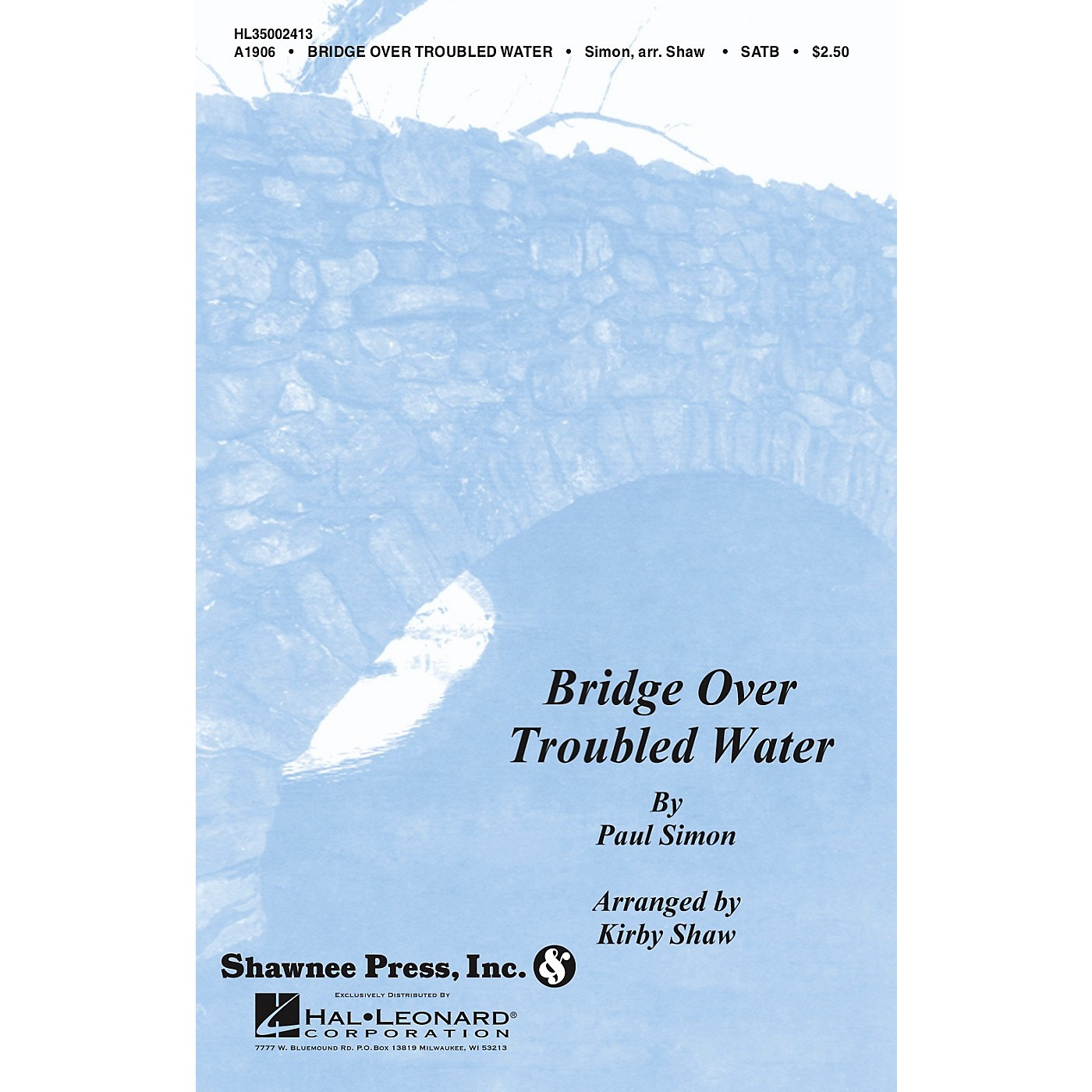 Shawnee Press Bridge over Troubled Water SATB Arranged by Kirby Shaw thumbnail