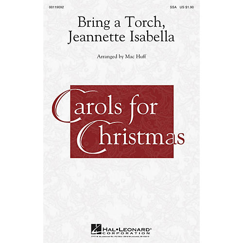 Hal Leonard Bring a Torch, Jeannette Isabella SSA arranged by Mac Huff thumbnail