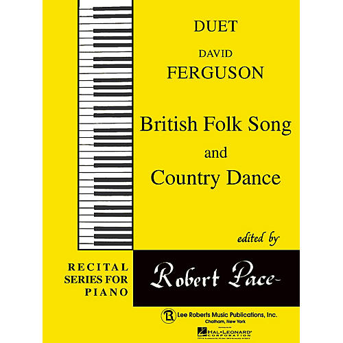 Lee Roberts British Folk Song  & Country Dance Pace Duet Piano Education Series Composed by David Ferguson thumbnail