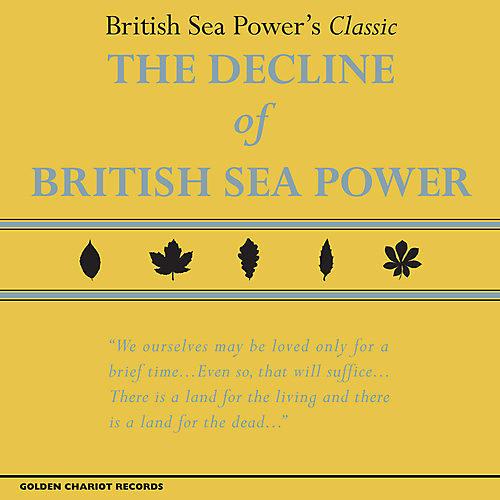 Alliance British Sea Power - The Decline of British Sea Power thumbnail