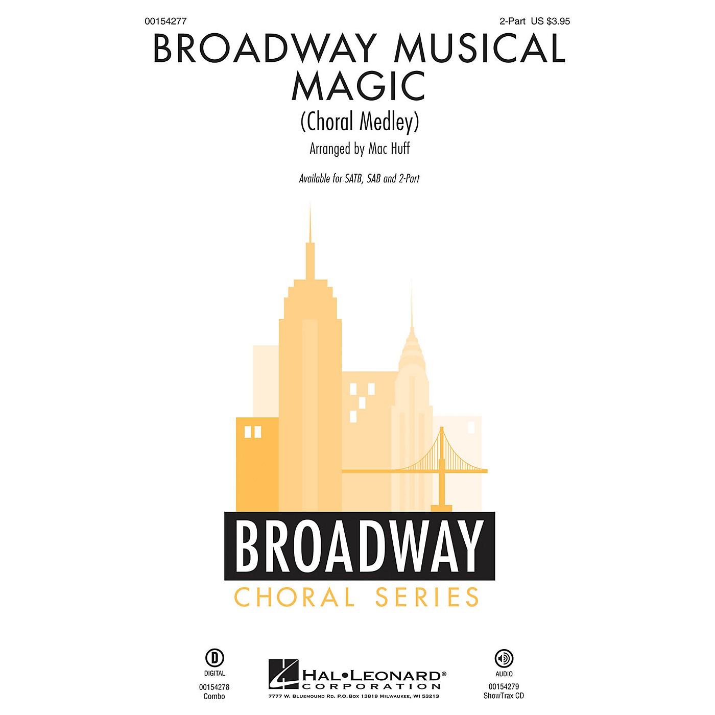 Hal Leonard Broadway Musical Magic (Choral Medley) 2-Part arranged by Mac Huff thumbnail