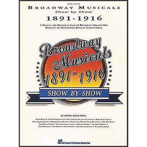 Hal Leonard Broadway Musicals Show by Show 1891-1916 Book thumbnail