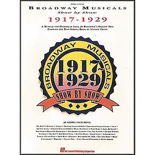 Hal Leonard Broadway Musicals Show by Show 1917-1929 Book thumbnail