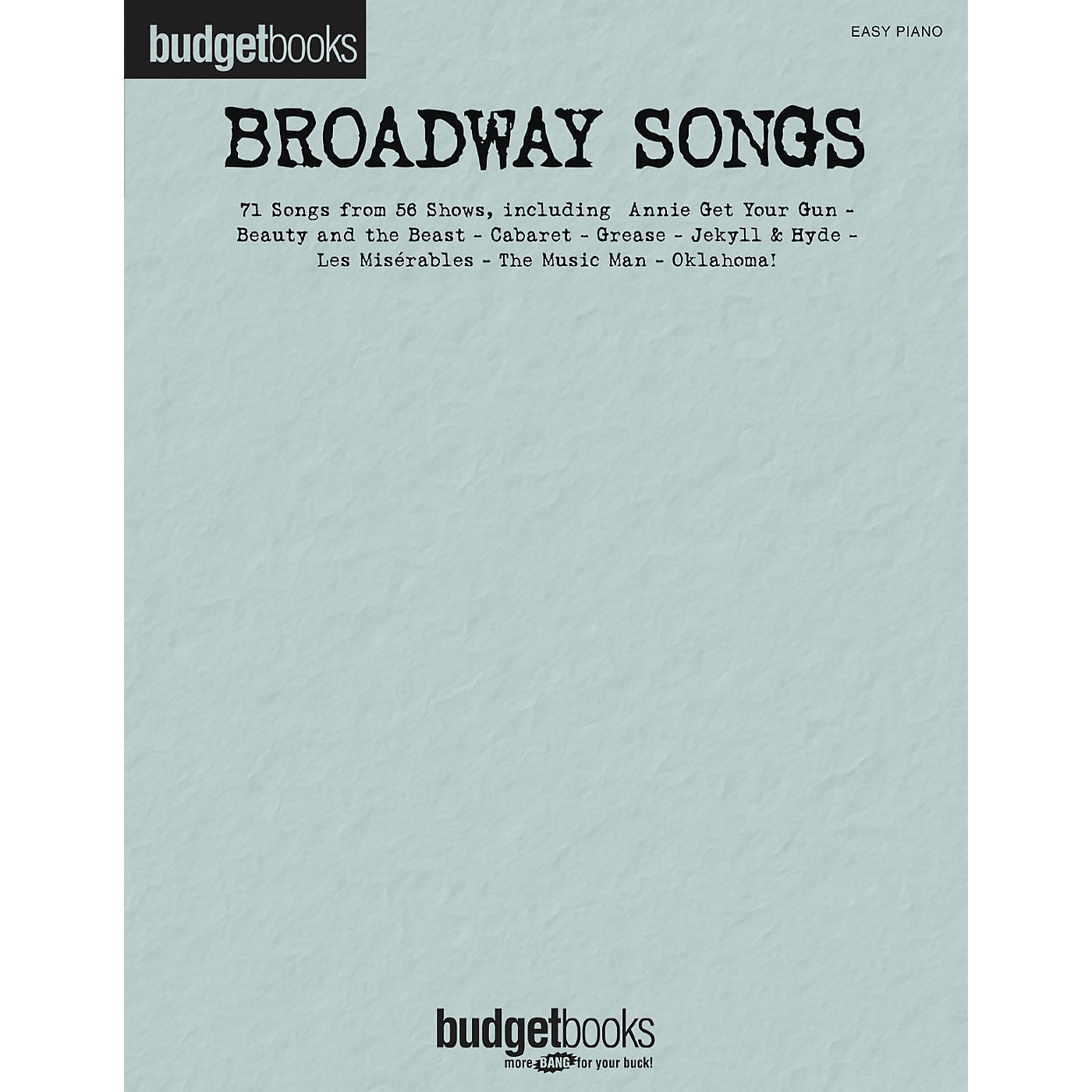 Hal Leonard Broadway Songs - Budget Book Series For Easy Piano thumbnail