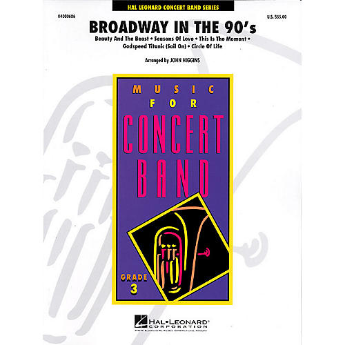 Hal Leonard Broadway in the 90's - Young Concert Band Level 3 by John Higgins thumbnail