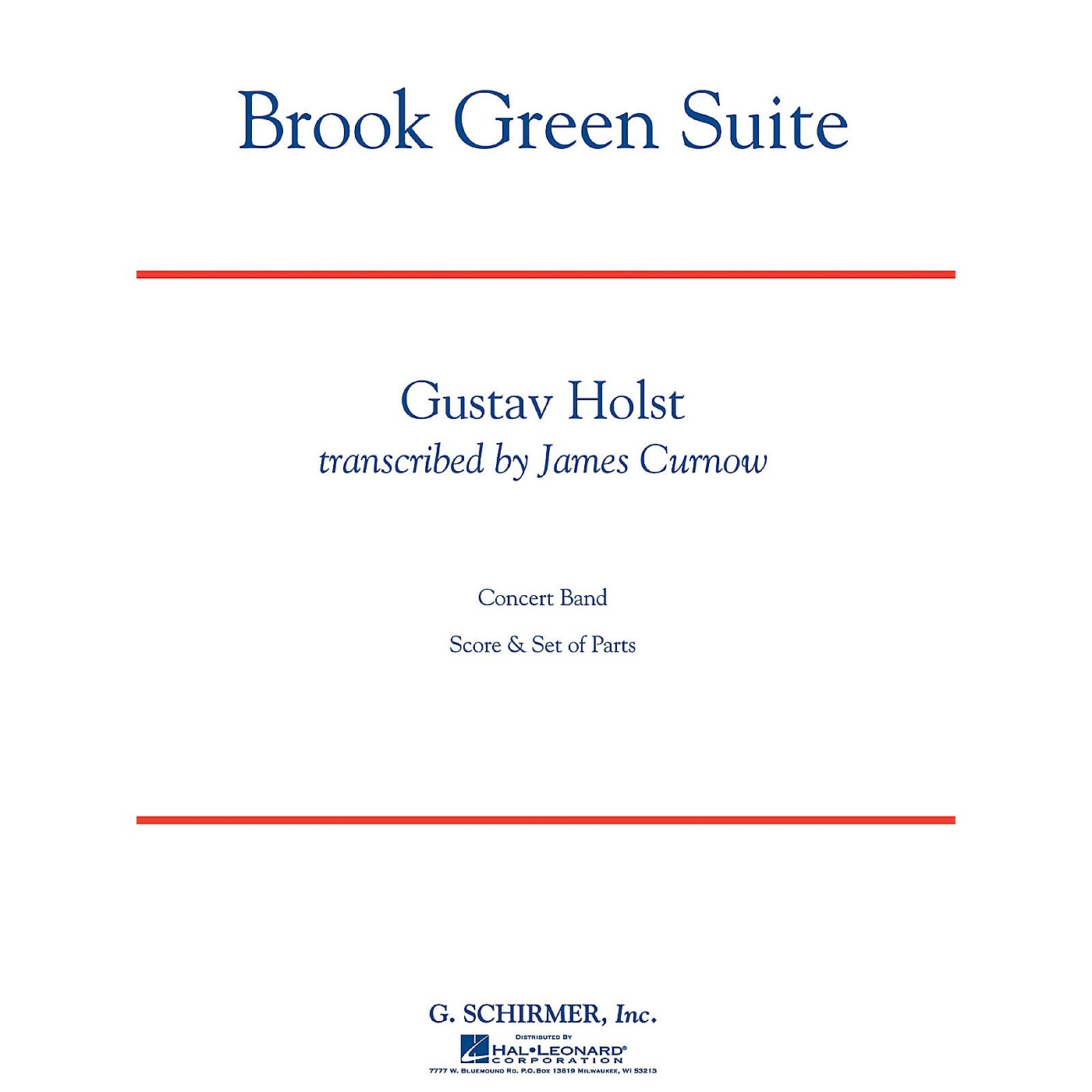 G. Schirmer Brook Green Suite (Grade 4) Concert Band Level 4 Composed by Gustav Holst Arranged by James Curnow thumbnail