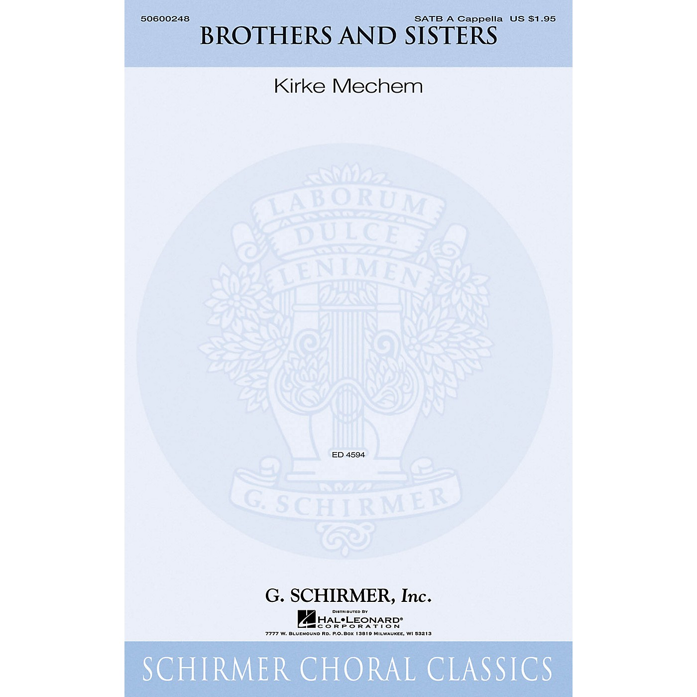 G. Schirmer Brothers and Sisters SATB a cappella composed by Kirke Mechem thumbnail