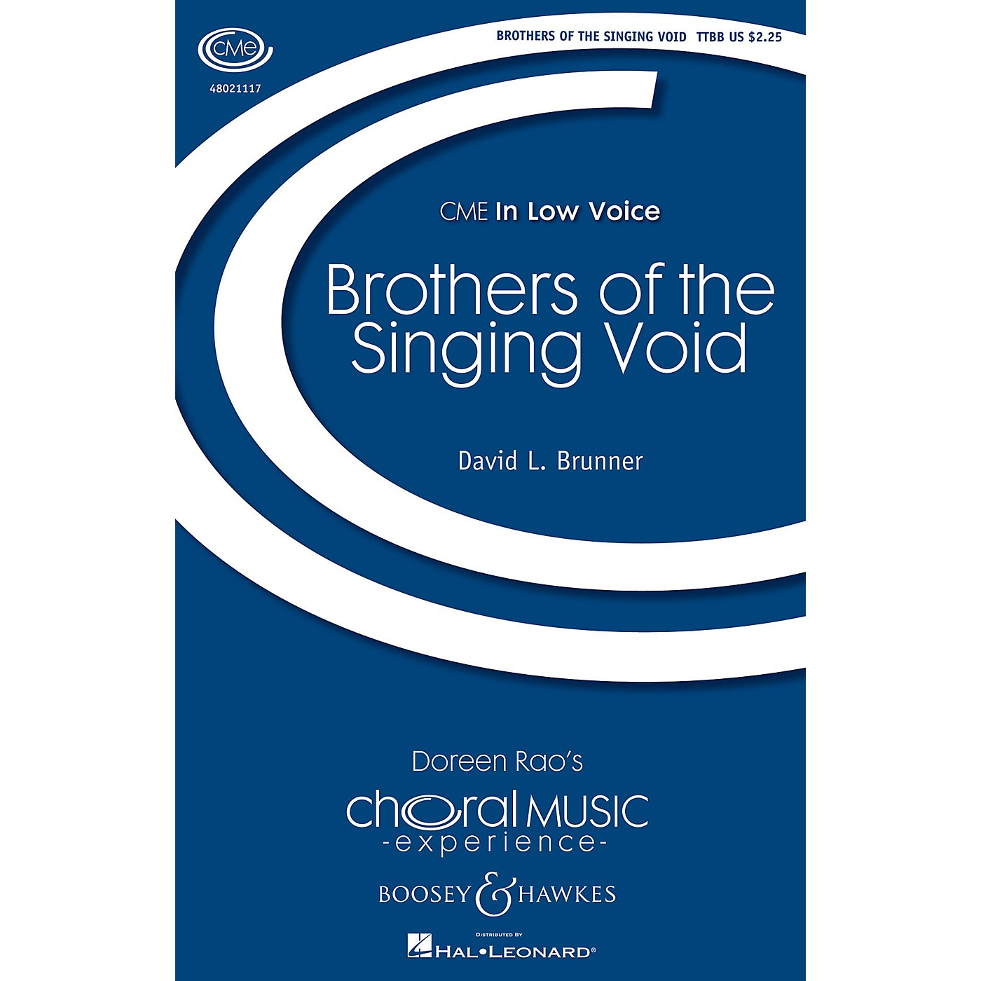 Boosey and Hawkes Brothers of the Singing Void (CME In Low Voice) TTBB composed by David L. Brunner thumbnail