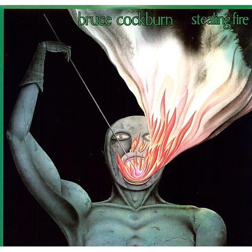 Alliance Bruce Cockburn - Stealing Fire thumbnail
