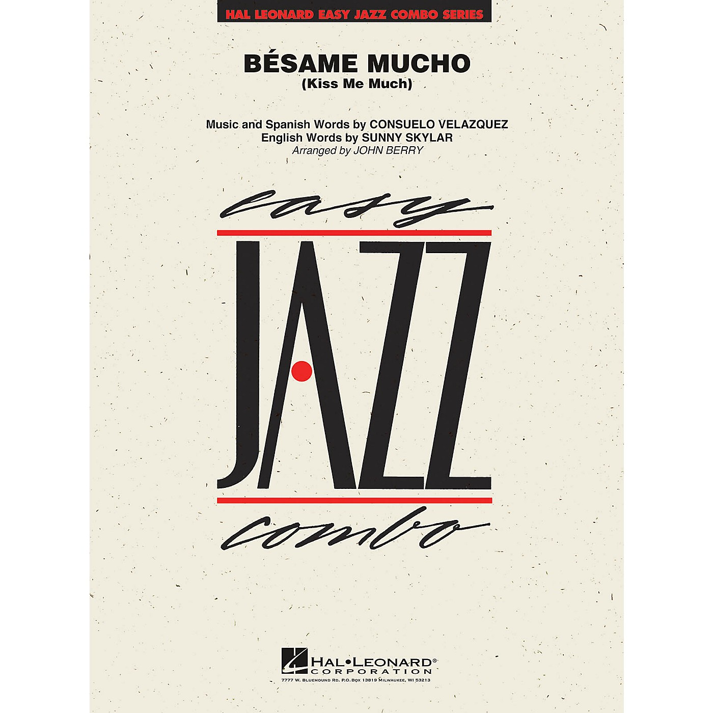 Hal Leonard Bésame Mucho (Kiss Me Much) Jazz Band Level 2 Arranged by John Berry thumbnail