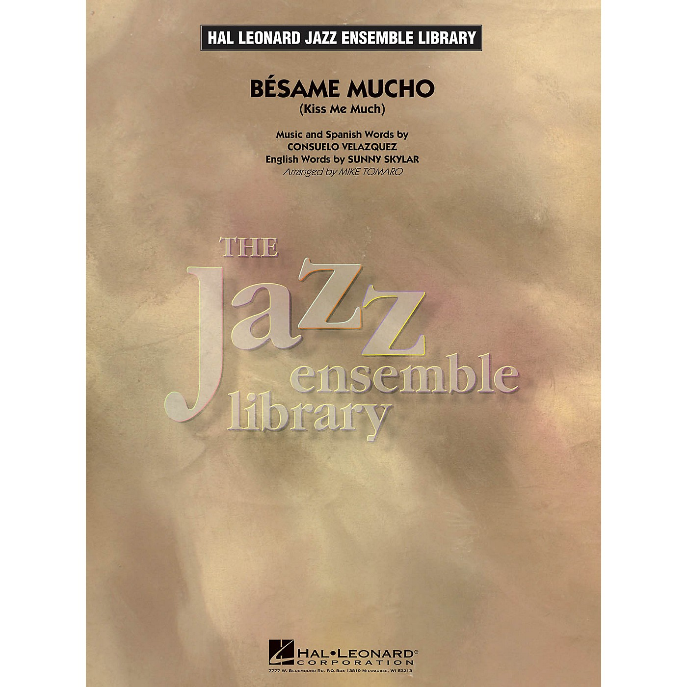 Hal Leonard Bésame Mucho (Kiss Me Much) Jazz Band Level 4 Arranged by Mike Tomaro thumbnail