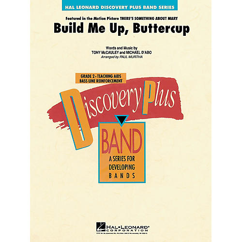 Hal Leonard Build Me Up, Buttercup - Discovery Plus Concert Band Series Level 2 arranged by Paul Murtha thumbnail