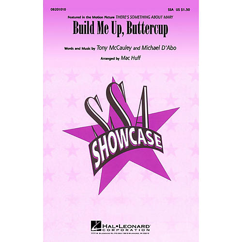 Hal Leonard Build Me Up, Buttercup SSA arranged by Mac Huff thumbnail